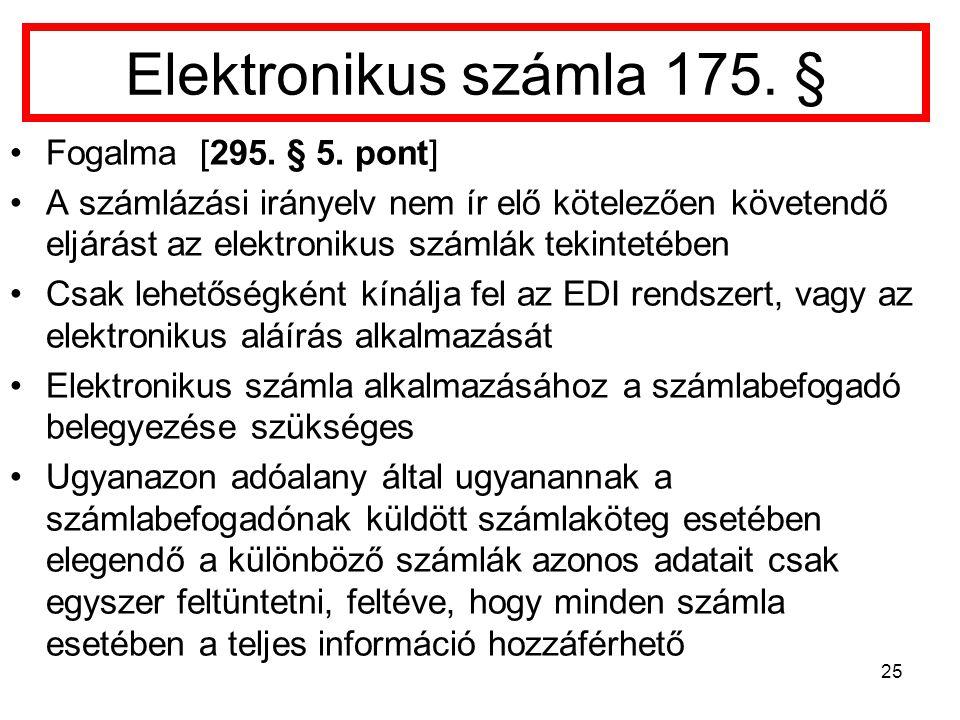Elektronikus számla 175. § Fogalma [295. § 5. pont]
